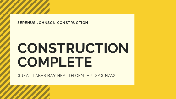 Construction Complete: Great Lakes Bay Health Center